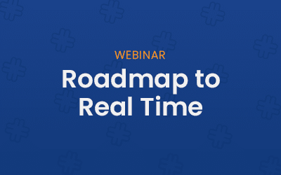 Roadmap to Real Time